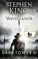 The Dark Tower III: The Waste Lands (The dark tower, nr. )