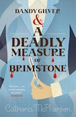 Dandy Gilver and a Deadly Measure of Brimstone