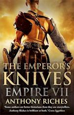 The Emperor's Knives: Empire VII af Anthony Riches