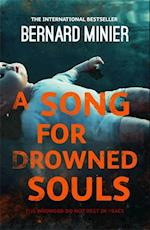 A Song for Drowned Souls af Bernard Minier