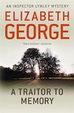 A Traitor to Memory af Elizabeth George
