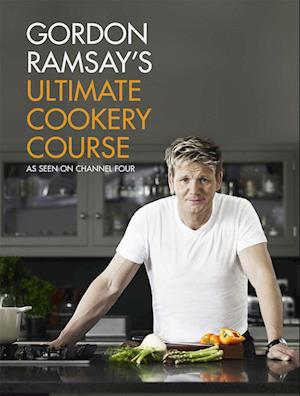 Bog, hardback Gordon Ramsay's Ultimate Cookery Course af Gordon Ramsay