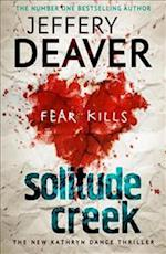 Solitude Creek (Kathryn Dance thrillers, nr. 4)
