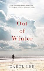 Out of Winter af Carol Lee
