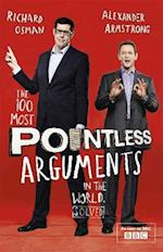 The 100 Most Pointless Arguments in the World af Alexander Armstrong