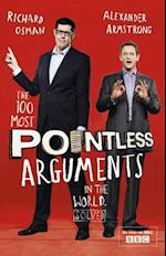 100 Most Pointless Arguments in the World