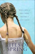Rites of Spring af Jessica Duchen