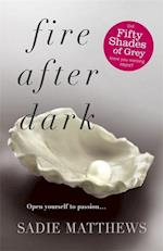 Fire After Dark (After Dark Book 1) (After Dark, nr. 1)