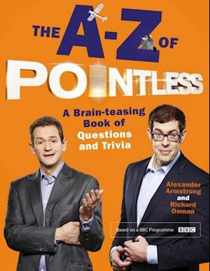 The A-Z of Pointless af Alexander Armstrong