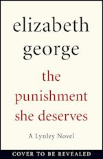 The Punishment She Deserves af Elizabeth George
