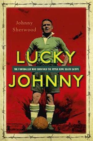 Bog, paperback Lucky Johnny af Johnny Sherwood
