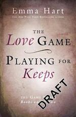 The Love Game & Playing for Keeps (The Game 1 & 2 bind-up) af Emma Hart