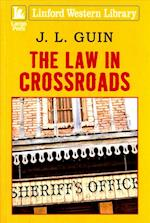 The Law in Crossroads