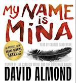 My Name is Mina af David Almond