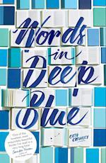 Words in Deep Blue af Cath Crowley