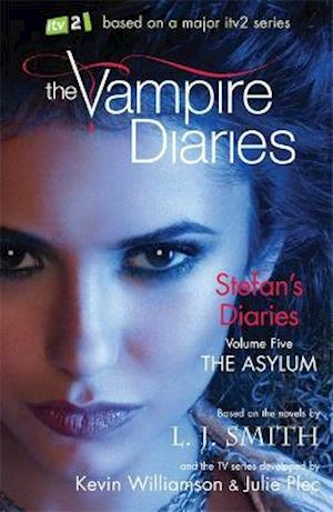 The Vampire Diaries: Stefan's Diaries: The Asylum