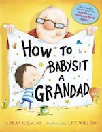 How to Babysit a Grandad af Jean Reagan