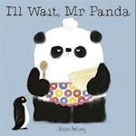 I'll Wait, Mr Panda (Mr Panda, nr. 2)