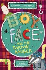 Boyface: Boyface and the Tartan Badger