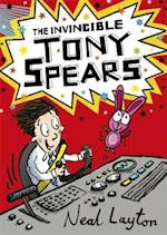 Tony Spears: The Invincible Tony Spears (Tony Spears, nr. 1)