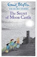 Secret Stories: The Secret of Moon Castle (Secret Series, nr. 4)