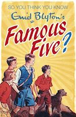 So You Think You Know: Enid Blyton's Famous Five (So You Think You Know)