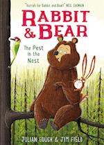 Rabbit and Bear: The Pest in the Nest (Rabbit and Bear, nr. 2)
