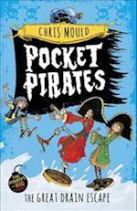 Pocket Pirates: The Great Drain Escape (Pocket Pirates, nr. 2)