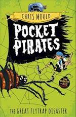 Pocket Pirates: The Great Flytrap Disaster (Pocket Pirates, nr. 3)