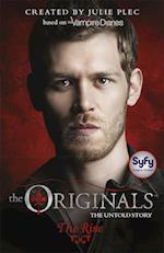 The Originals: The Rise (The Originals, nr. 1)