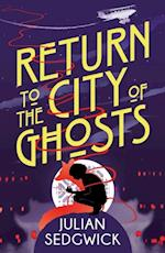 Ghosts of Shanghai: Return to the City of Ghosts (Ghosts of Shanghai)