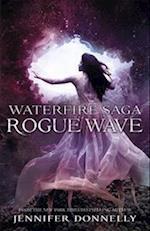 Waterfire Saga: Rogue Wave