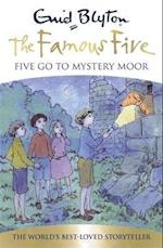 Famous Five: Five Go To Mystery Moor (The Famous Five, nr. 13)