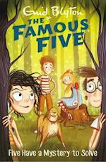Five Have a Mystery to Solve (The Famous Five, nr. 20)