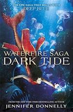 Waterfire Saga: Dark Tide