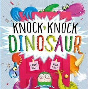 Bog, hardback Knock Knock Dinosaur af Caryl Hart