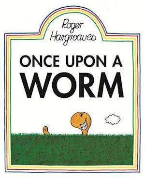 Bog, paperback Once Upon a Worm af Roger Hargreaves