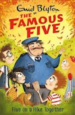 Five on a Hike Together (The Famous Five, nr. 10)