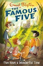 Five Have a Wonderful Time (The Famous Five, nr. 11)
