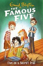 Five on a Secret Trail (The Famous Five, nr. 15)