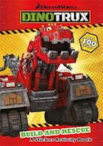 Build and Rescue! (Dinotrux, nr. 1)