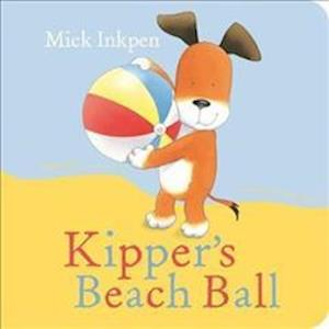 Kipper's Beach Ball Board Book