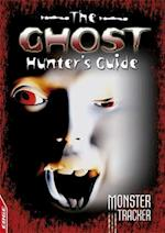 The Ghost Hunter's Guide (Edge: Monster Tracker, nr. 2)