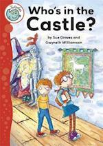 Tadpoles: Who's In the Castle? af Sue Graves