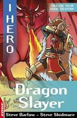 EDGE: I HERO: Dragon Slayer (Edge: I, Hero)