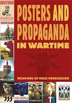 Posters and Propaganda: Posters And Propaganda in Wartime (Posters and Propaganda, nr. 2)