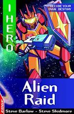 EDGE: I HERO: Alien Raid (Edge: I, Hero)