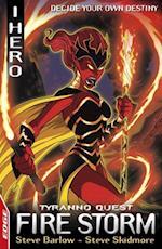 Fire Storm: Tyranno Quest 2 (Edge I Hero Quests)