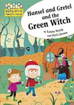 Hansel and Gretel and the Green Witch af Laura North