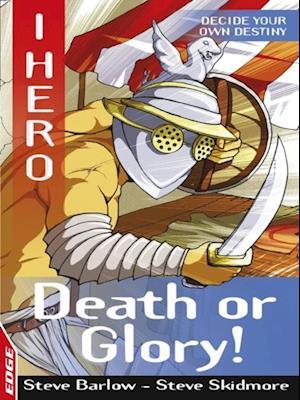 Death or Glory af Steve Skidmore
